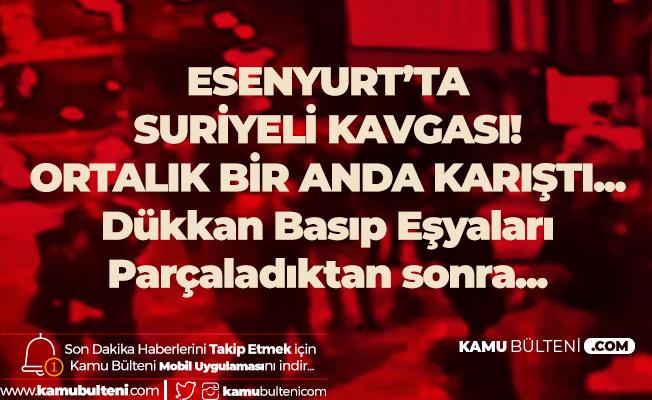 Esenyurt'ta Suriyelilerin Kız Kaçırma Kavgası Ortalığı Karıştırdı! Kızlarının Kaçırılmadığını Öğrenince...