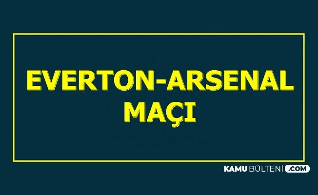 Everton Arsenal Maçı 21 Aralık 2019