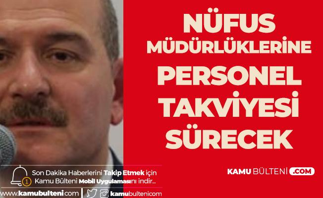 """İçişleri Bakanı'ndan """"Nüfus Müdürlüklerine Personel Alımı"""" Açıklaması"""