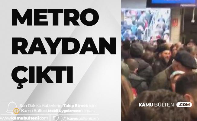 İstanbul'da Metro Raydan Çıktı! Seferler Durdu
