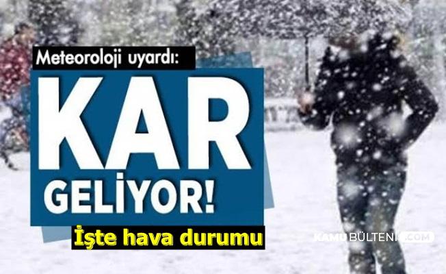 Kar Ne Zaman? Meteoroloji Açıkladı İşte Hava Durumu