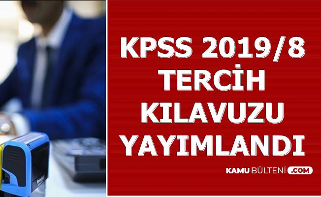 KPSS 2019/8 Tercih Kılavuzu Yayımlandı: Çevre ve Şehircilik Bakanlığı Kamu Personeli Alacak