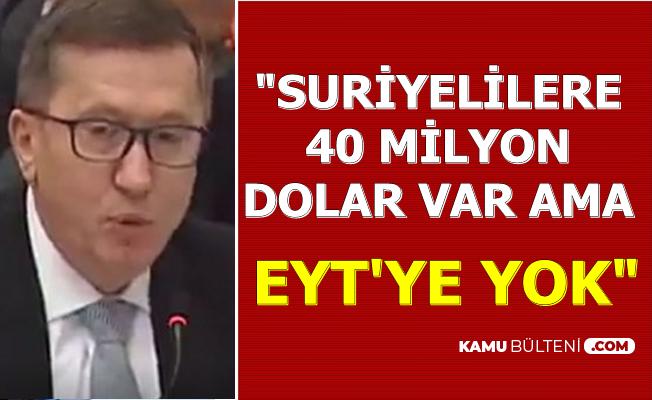 Lütfü Türkkan: EYT İçin Yapısal Güç Var Ama..