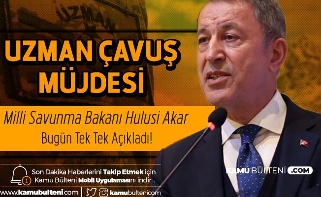 Milli Savunma Bakanı Hulusi Akar'dan Uzman Erbaş Açıklamaları Art Arda Geldi!