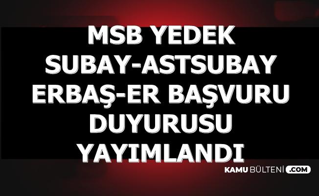 MSB ASAL'dan Yedek Subay-Astsubay-Erbaş ve Er Alımı Duyurusu Şubat 2020