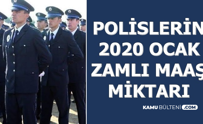PÖH-Polis Zamlı Maaşları 2020