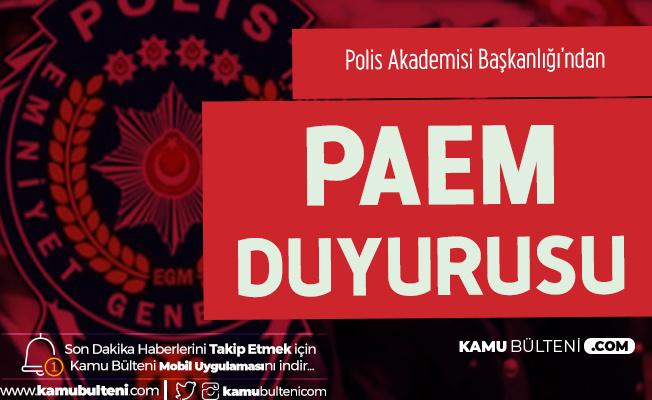 Polis Akademisi Başkanlığı'ndan PAEM Duyurusu! Tarih Netleşti