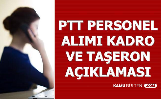 PTT Personel Alımında Kadro ve Taşeron Açıklaması 2019