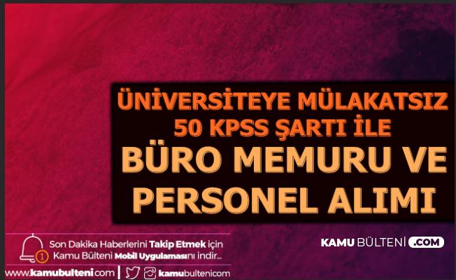 SUBU KPSS 50 Puan ile Büro Memuru ve Personel Alımı Yapacak-Mülakatsız