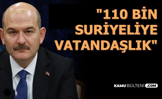 """Süleyman Soylu: """"57 Bini Çocuk 110 Bin Suriyeliye Vatandaşlık Verildi"""""""