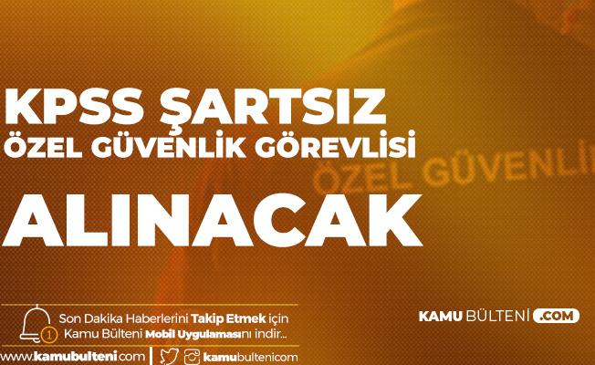 Tarsus Üniversitesi'ne KPSS Şartsız Ortaöğretim Mezunu Özel Güvenlik Görevlisi Alımı Yapılacak