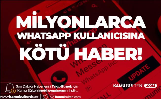 Whatsapp Milyonlarca Telefonda Artık Kullanılamayacak! Açıklama Geldi, Hangi Telefonlar Etkilenecek Belli Oldu