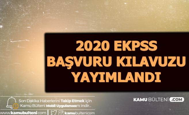 2020 EKPSS Başvuru Kılavuzu Yayımlandı