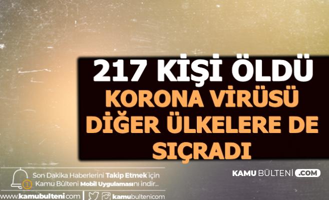 217 Kişi Öldü-Korona Virüsü 23 Ülkede