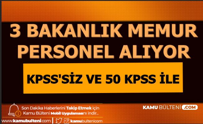 3 Bakanlığa 50 KPSS ile ve KPSS'siz Memur Alımı 2020