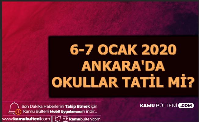 7 Ocak 2020 Ankara'da Okullar Tatil mi? İşte Hava Durumu
