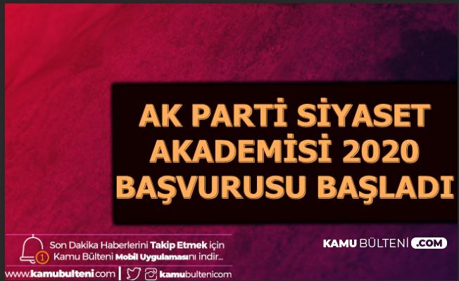 AK Parti Siyaset Akademisi 2020 Başvurusu Başladı-İşte Şartlar