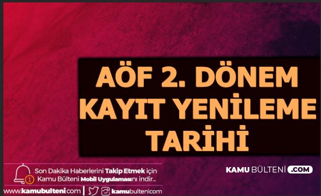 Anadolu Üniversitesi Açıkladı: İşte AÖF 2. Dönem Kayıt Yenileme Tarihi (Bahar Dönemi)