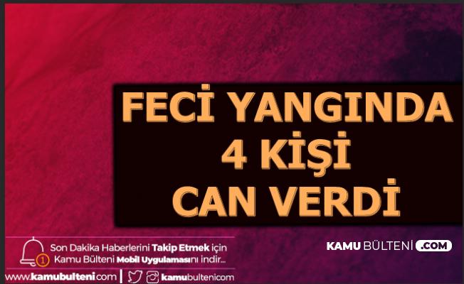 Ankara Altındağ'dan Acı Haber: 4 Kişi Yanarak Can Verdi