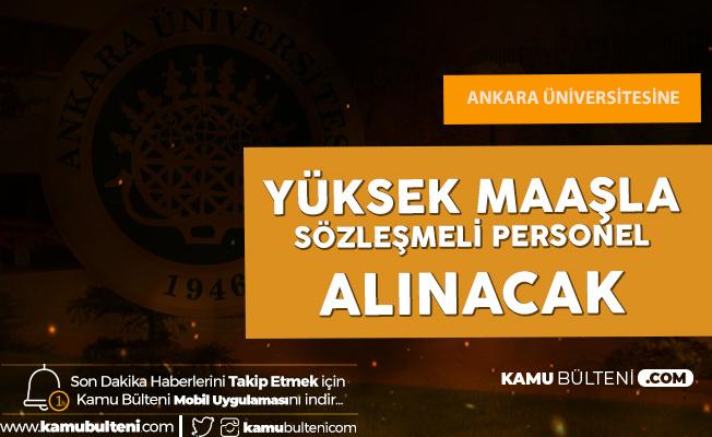 Ankara Üniversitesi'ne Sözleşmeli Bilişim Personeli Alımı için Başvurular 4 Şubat'ta Son Bulacak