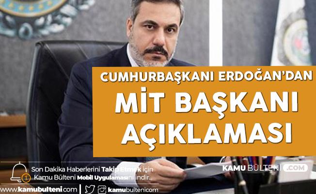 Cumhurbaşkanı Erdoğan: MİT Başkanımız için Böyle Şeyler Yazılıyorsa Doğru İstikametteyiz