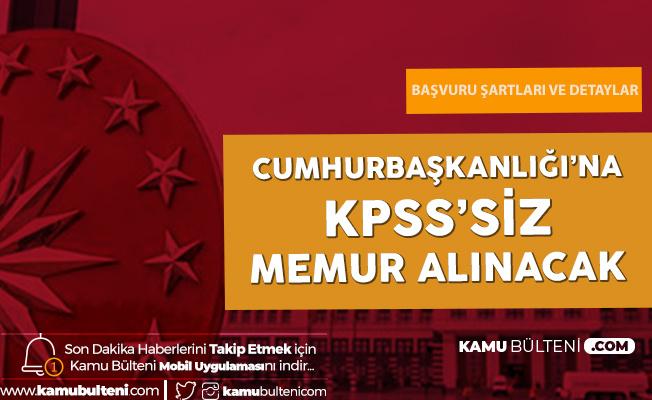 Cumhurbaşkanlığı İletişim Başkanlığı'na KPSS Şartsız Memur Alımı Yapılacak