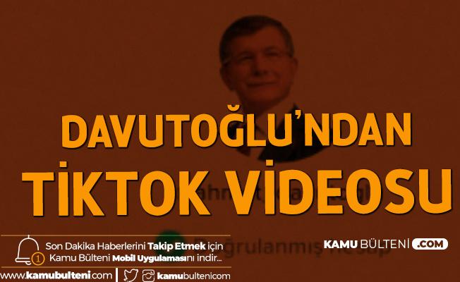 Davutoğlu'ndan Tiktok Videosu : Gençlik Nerede, Biz Oradayız