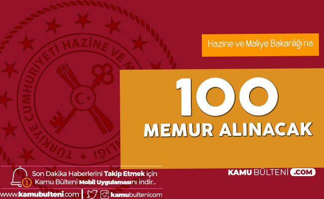 Hazine ve Maliye Bakanlığı'na Ankara ve İstanbul'da Görev Yapmak Üzere Memur Alımı Gerçekleştirilecek (Uzman Yardımcısı)
