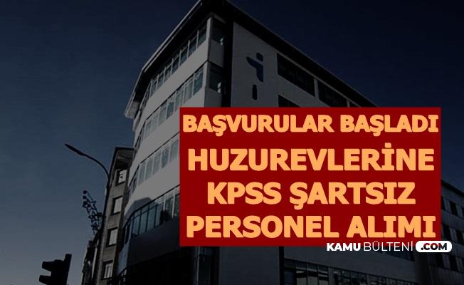 Huzurevlerine KPSS'siz Personel Alımı: Başvuru Başladı