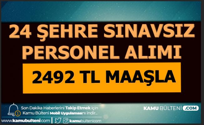 İŞKUR'dan 24 Şehre Sınavsız Personel Alımı-2492 TL Maaşla