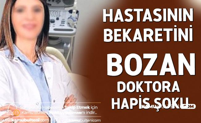 İstanbul'da Tepki Çeken Olay! Hastasının Bekaretini Bozan Doktora Hapis Şoku