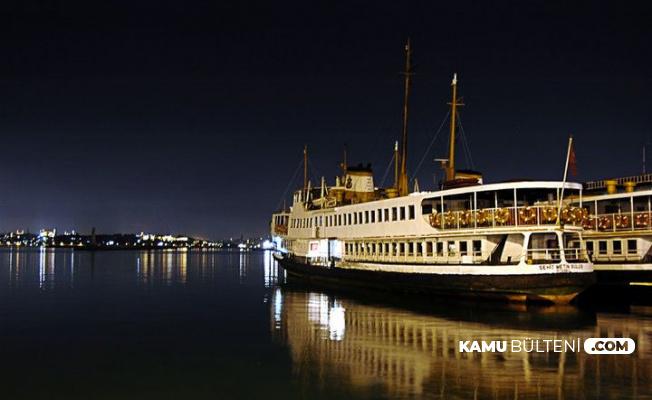 İstanbullulara Müjde: Vapurlar 24 Saat Çalışacak