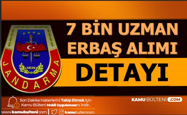 Jandarma 7 Bin Uzman Erbaş Alımı Detayı (4. Grup ile)