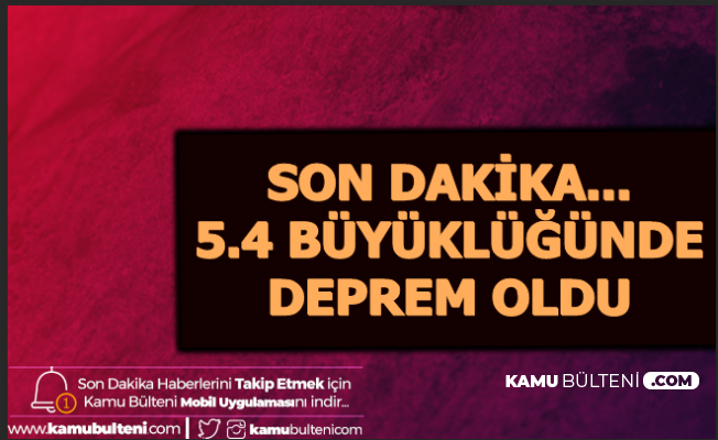 Manisa'da 5,4 Büyüklüğünde Deprem-İzmir Bursa Balıkesir Kütahya Eskişehir İstanbul'da Hissedildi