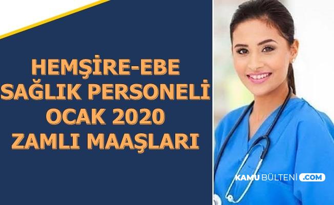 Ocak 2020 Hemşire , Ebe ve Sağlık Personeli Zamlı Maaşları