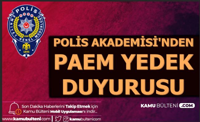 Polis Akademisi'nden PAEM Yedek Duyurusu