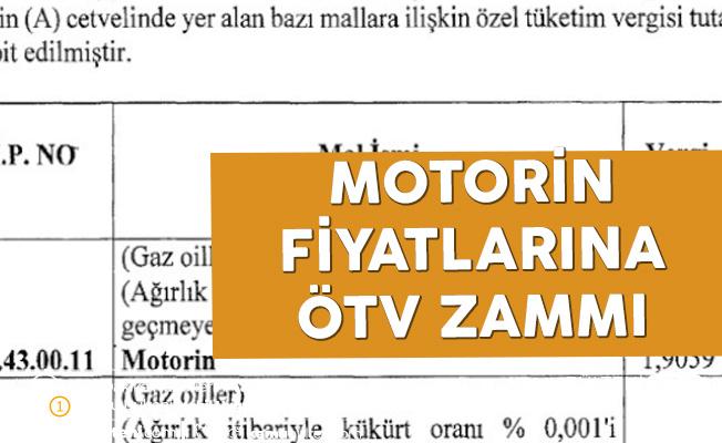 Resmi Gazete'de Yayımlandı! Motorine ÖTV Zammı