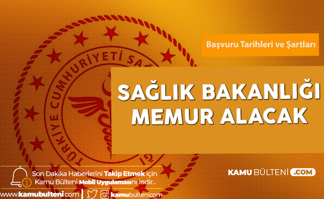 Sağlık Bakanlığı'na Memur Alımı (KPSS A) için Başvurularda Sona Geliniyor
