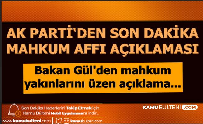 Son Dakika Haberi: AK Parti'den Mahkumlara Af Açıklaması