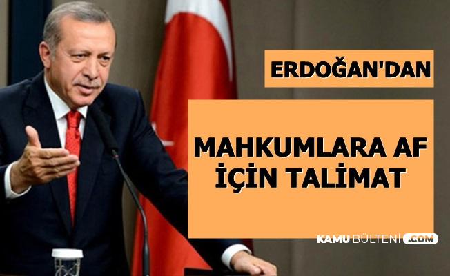 Son Dakika Haberi: Erdoğan'dan Mahkumlara Af İçin Kritik Talimat