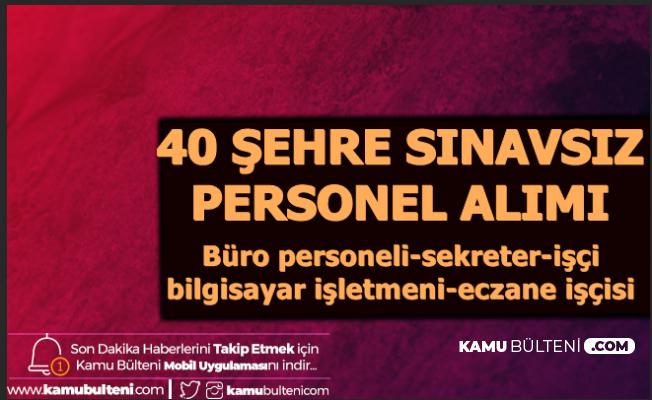 40 Şehre Sınavsız Personel Alımı: Başvuru İŞKUR'dan Başladı