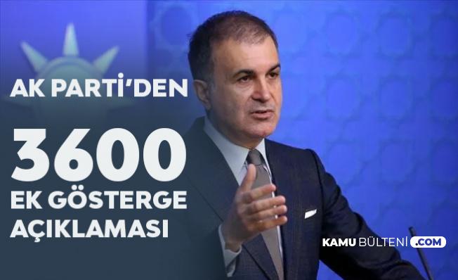 AK Parti'den Son Dakika '3600 Ek Gösterge' Açıklaması!