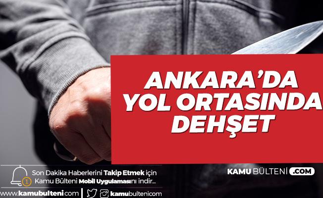 Ankara'da Yol Verme Tartışması Kanlı Bitti