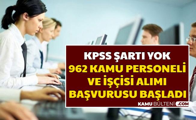 KPSS Şartı Yok: Kamuya 962 Personel Alımı Başvurusu İŞKUR'dan Başladı 2020