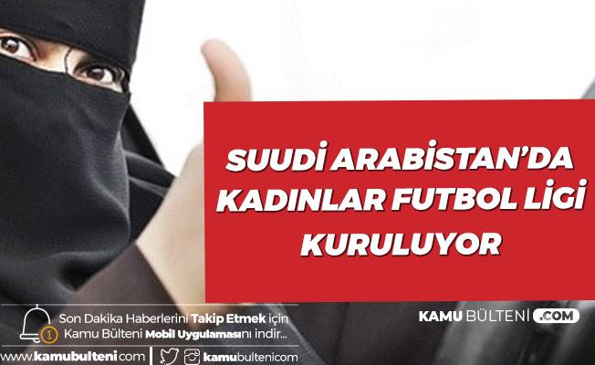 Suudi Arabistan Kadın Futbol Ligi Kuracak