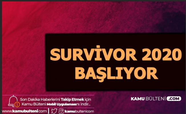 Yayın Akışına Eklendi: Survivor 2020 Başlıyor (Ünlüler ve Gönüllüler Takımı Oyuncuları Kim?)