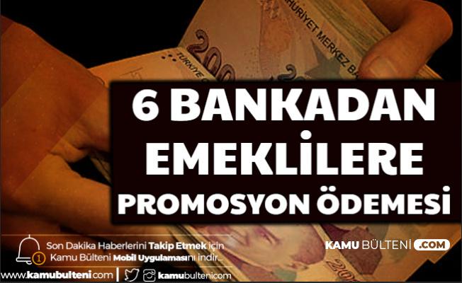 6 Bankadan Emeklilere Promosyon Müjdesi (TEB-Garanti-ING-Şekerbank-Ziraat-QNB 2020 Promosyon Ne Zaman Ödenecek?))