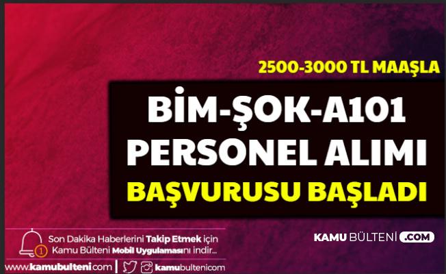 A101-Bim-Şok Personel Alımı Başvurusu Başladı İşte İş Başvuru Formu 2500-3000 Bin TL Maaşla