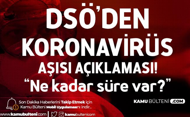 DSÖ'den Koronavirüs Aşısıyla İlgili Açıklama