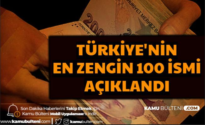 Türkiye'nin En Zenginleri Belli Oldu-İşte 2020 Listesi